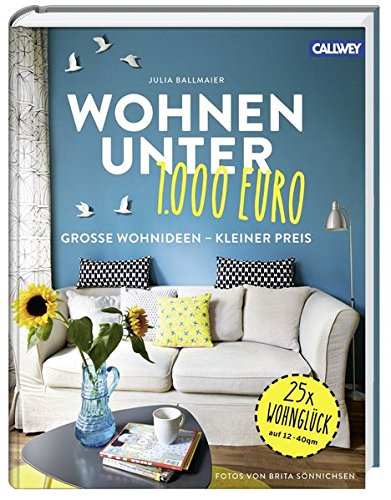 Uberlegen Wohnen Unter Euro Groe Wohnideen Kleiner Preis Amazonde Julia Ballmaier  Brita Snnichsen Bcher.