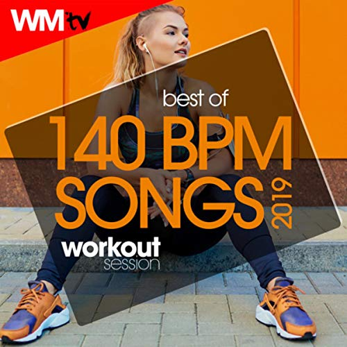 Best Of 140 Bpm Songs 2019 Workout Session (Unmixed Compilation for Fitness & Workout 140 Bpm / 32 Count)