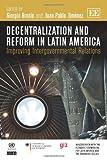 Decentralisation and Reform in Latin America, Giorgio Brosio and Juan Pablo Jiménez, 1781006253