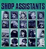 Shop Assistants - Autographed