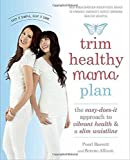 img - for Trim Healthy Mama Plan: The Easy-Does-It Approach to Vibrant Health and a Slim Waistline book / textbook / text book