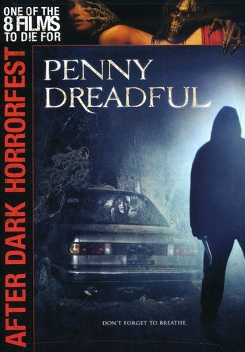 Penny Dreadful (After Dark Horrorfest) (Tammy Rating)