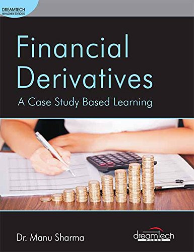 Financial Derivatives: A Case Study Based Learning