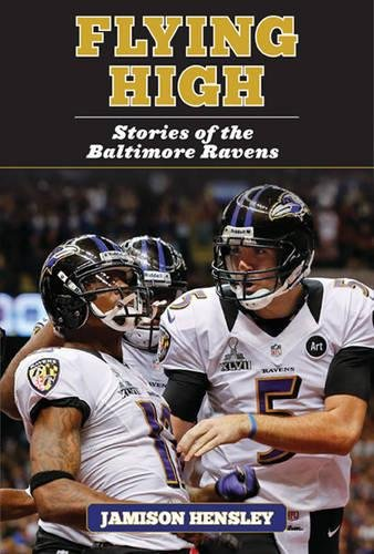 Flying High: Stories of the Baltimore Ravens ebook