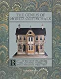 The Genius of Moritz Gottschalk, Evelyn Ackerman, 0912823453