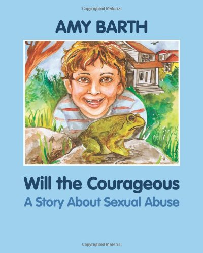 Download Will the Courageous: A Story about Sexual Abuse (Growing with Love) pdf epub