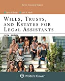 Wills Trusts, and Estates for Legal Assistants 5th Edition