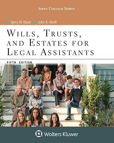 Wills, Trusts, and Estates for Legal Assistants (Aspen College Series)