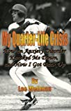 My Quarter-Life Crisis, Lee Wellman, 0978751574
