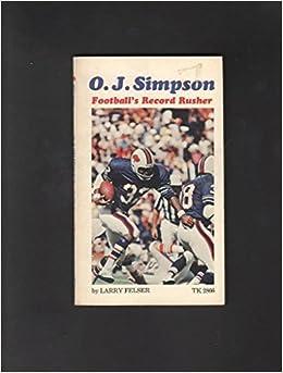 O.J. SIMPSON FOOTBALL'S RECORD RUSHER