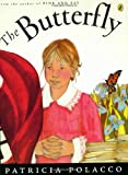 The Butterfly, Patricia Polacco, 0142413062