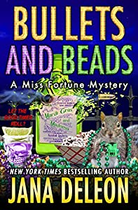 Bullets and Beads (A Miss Fortune Mystery Book 17)