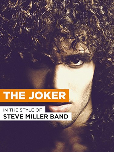 Steve Miller Band Concerts (The Joker in the Style of