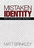 Mistaken Identity, Matt Brinkley, 148006243X
