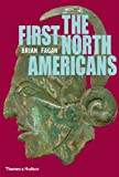 The First North Americans, Brian Fagan, 0500289417