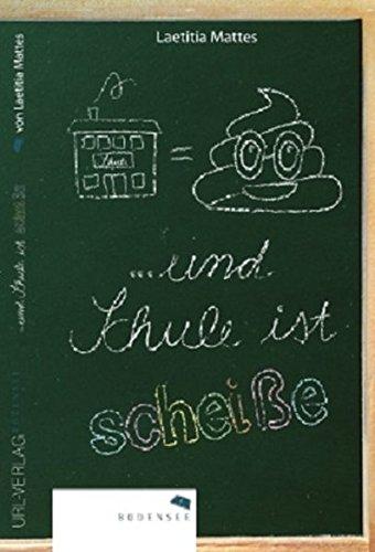 und Schule ist scheiße: Eine nicht ganz normale Schule: Amazon.de ...