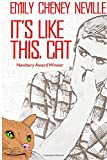 img - for It's Like This, Cat: Newbery Award Winner book / textbook / text book