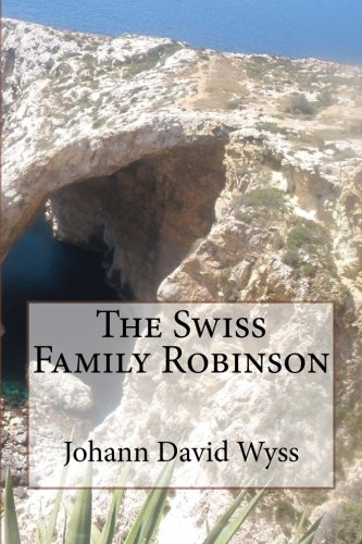 Read Online The Swiss Family Robinson ebook