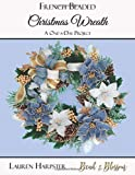 French Beaded Christmas Wreath: A One-a-Day Project