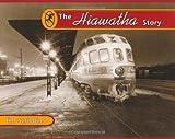 The Hiawatha Story (Fesler-Lampert Minnesota Heritage)