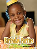 Birthday Parties, Heather Adamson, 1607530287