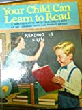 img - for Your Child Can Learn To Read book / textbook / text book