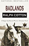 Badlands: A Ranger Sam Burrack Western Adventure (Volume 2)