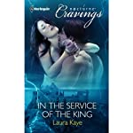 In the Service of the King | Laura Kaye