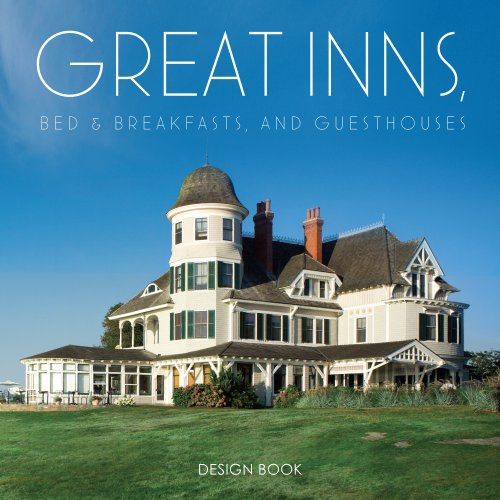 Great Inns, Bed & Breakfasts, and Guesthouses