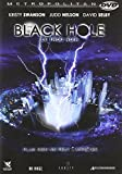 The black hole - le trou noir