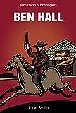 Australian Bushrangers - Ben Hall (Australian Bushrangers Series)