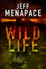Wildlife - A Dark Thriller