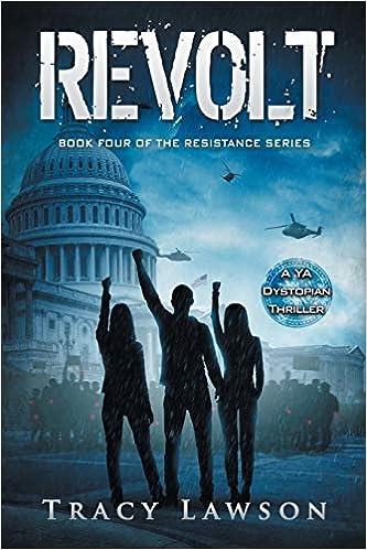 Tracy Lawson - Revolt: A Ya Dystopian Thriller: Volume 4