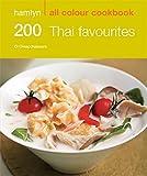 200 Thai Favourites (Hamlyn All Colour Cookbook)