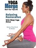 Relaxing Restorative