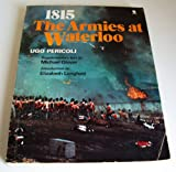 Front cover for the book 1815: The Armies at Waterloo by Ugo Pericoli