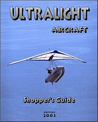 Ultralight Aircraft Shopper's Guide by Andre Cliche (2001-01-01)