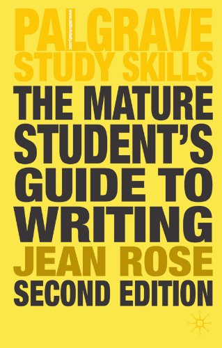 The Mature Student's Guide to Writing (Palgrave Study Guides)