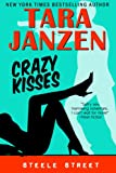 Front cover for the book Crazy Kisses by Tara Janzen