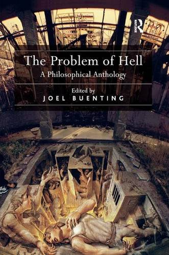 The Problem of Hell: A Philosophical Anthology