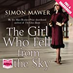 The Girl Who Fell from the Sky | Simon Mawer