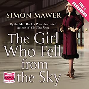 The Girl Who Fell from the Sky Hörbuch