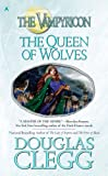 The Queen of Wolves, Douglas Clegg, 0441016200