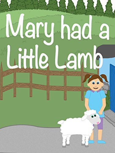 Mary Had a Little Lamb - A Had Nursery Mary Lamb Little Rhyme