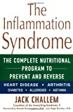 The Inflammation Syndrome, Jack Challem, 0471202711