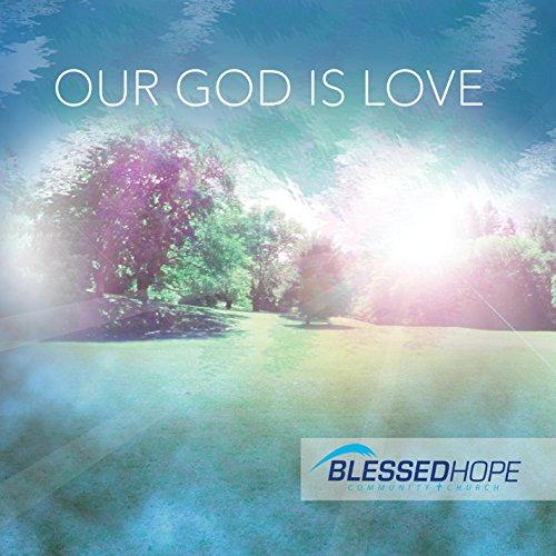 John Wurzbacher - Our God Is Love (2017)