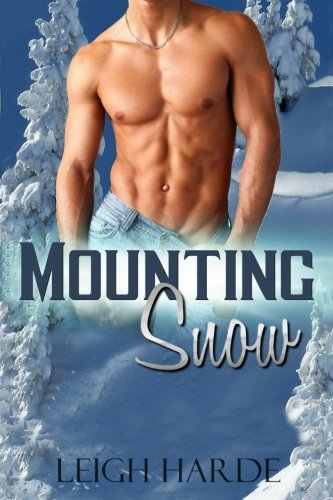 Mounting Snow (A Crack in the Ice: Post-Apocalyptic Tales of Man-Love) PDF