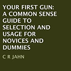 Your First Gun