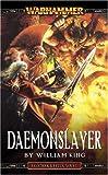 Daemonslayer (A Gotrek & Felix novel)