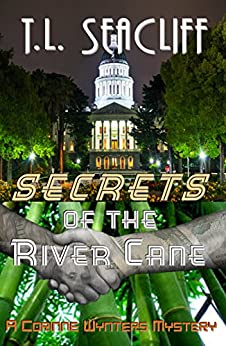 Secrets of the River Cane: A Corinne Wynters Mystery by [Seacliff, T.L.]